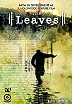 The Leaves by Graphic India