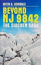 Beyond NJ 9842 : The SIACHEN Saga by Nitin…