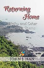 Returning Home by John J. Han