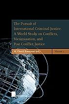 The pursuit of international criminal…