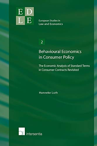 behavioural-economics-in-consumer-policy-the-economic-analysis-of-standard-terms-in-consumer-contracts-revisited-european-studies-in-law-and-economics
