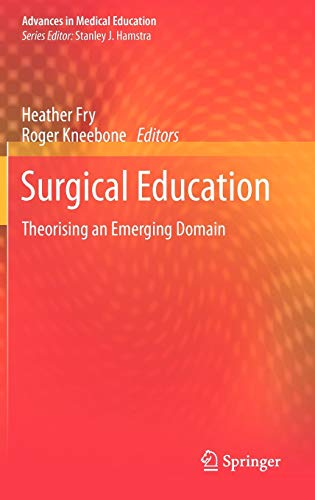 surgical-education-theorising-an-emerging-domain-advances-in-medical-education