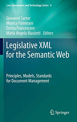 legislative-xml-for-the-semantic-web-principles-models-standards-for-document-management-law-governance-and-technology-series
