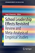 School Leadership Effects Revisited Review…