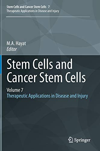 stem-cells-and-cancer-stem-cells-volume-7-therapeutic-applications-in-disease-and-injury
