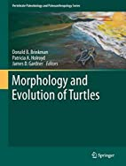 Morphology and Evolution of Turtles by…
