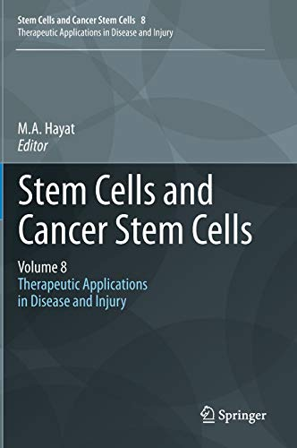 stem-cells-and-cancer-stem-cells-volume-8-therapeutic-applications-in-disease-and-injury