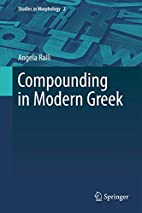 Compounding in Modern Greek by Angela Ralli