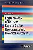 Epistemology of Decision: Rational Choice,…