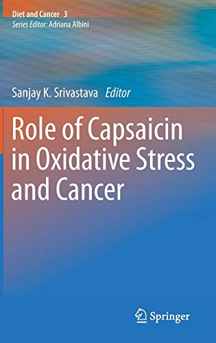 role-of-capsaicin-in-oxidative-stress-and-cancer-diet-and-cancer