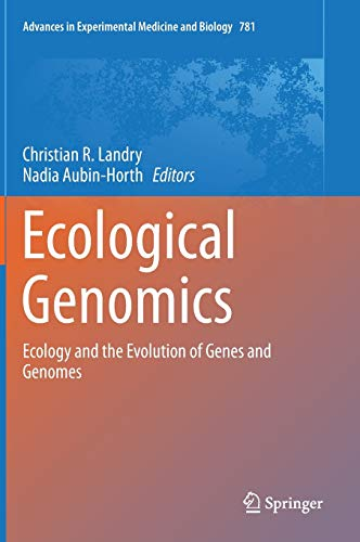 ecological-genomics-ecology-and-the-evolution-of-genes-and-genomes-advances-in-experimental-medicine-and-biology
