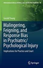 Malingering, Feigning, and Response Bias in…