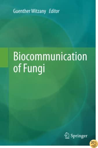 Biocommunication of Fungi