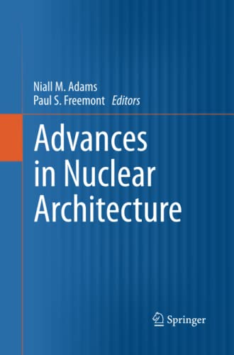 advances-in-nuclear-architecture