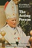 Wojtyla, Karol: The Acting Person