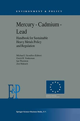 mercury-cadmium-lead-handbook-for-sustainable-heavy-metals-policy-and-regulation-environment-policy