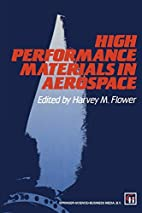 High Performance Materials in Aerospace by…
