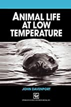 Animal Life at Low Temperature by John…