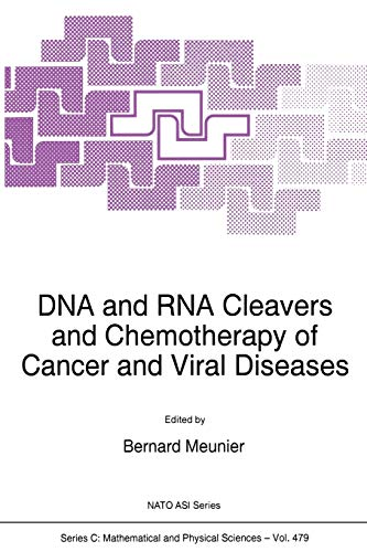 dna-and-rna-cleavers-and-chemotherapy-of-cancer-and-viral-diseases-nato-science-series-c