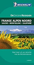 De Noordelijke Franse Alpen Savoie, Mont…