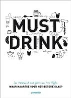 Must drink waar naartoe voor het betere…
