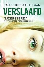 Verslaafd by Mons Kallentoft