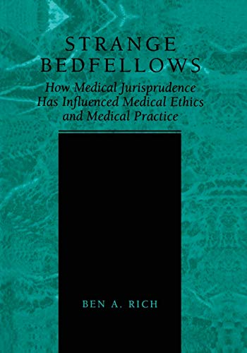 strange-bedfellows-how-medical-jurisprudence-has-influenced-medical-ethics-and-medical-practice