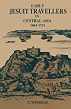 Early Jesuit Travellers in Central Asia,…