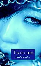 Twistziek by Arinka Linders