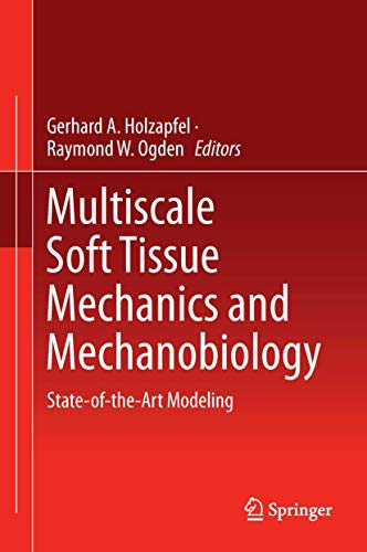 multiscale-soft-tissue-mechanics-and-mechanobiology-state-of-the-art-modeling
