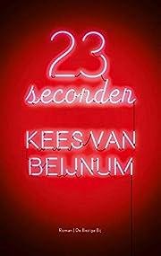 23 seconden roman by Kees Van Beijnum