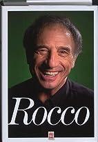 Rocco by Rocco Granata