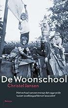 De Woonschool : het verhaal van een meisje…