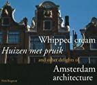 Whipped cream = Huizen met pruik : and other…
