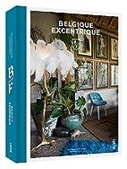 Belgique excentrique by Thijs Demeulemeester