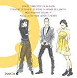 Paredes, Cristina: How to Draw Poses in Fashion