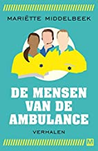 De mensen van de ambulance by Mariëtte…