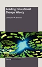 Leading Educational Change Wisely by…