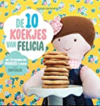 De 10 koekjes van Felicia by Hilde Cuppens