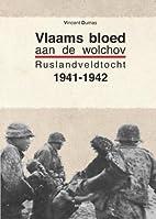 Vlaams bloed aan de Wolchov Rusland…