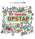 De familie Opstap gaat eropuit! by Béatrice…