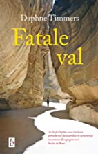 Fatale val by Daphne Timmers