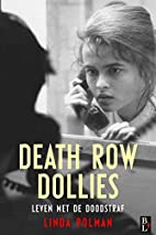 Death row dollies by Linda Polman