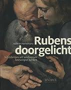 Rubens doorgelicht schilderijen uit…