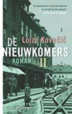 De nieuwkomers II by Lojze Kovacic