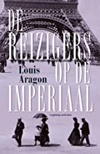 De reizigers op de imperiaal by Louis Aragon