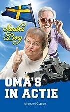Oma's in actie by Sandra Berg
