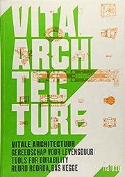 Vital architecture = Vitale architectuur by…
