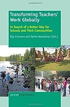 Transforming Teachers' Work Globally:…
