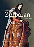 Francisco de Zurbaran (1598-1664) by…